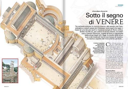 ROMA ARCHEOLOGIA: Foro di Cesare / Tempio di Venere Genitrice - Sotto il Segno di Venere; di Patrizia Maista & Massima Vitti [Museo dei Fori Imperiali], ARCHEO - no. 318 / Agosto 2011, pp. 28-38. [foto 1 di 8].