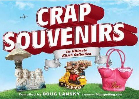 Crap Souvenirs