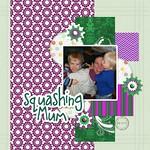 Squashing Mum
