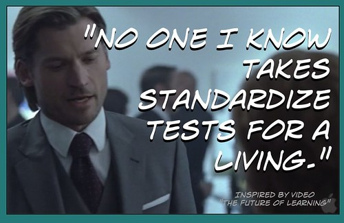 "Educational Postcard:  ""No one I know takes standardize tests for a living"""