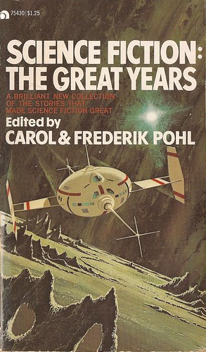 Carol & Frederik Pohl - Science Fiction: The Great Years (Ace 1973)
