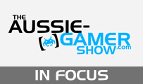 In Focus: Introducing The Aussie-Gamer Show