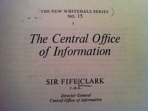 The Central Office of Information - Sir Fife Clark