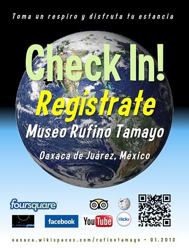 Museo Rufino Tamayo Check In! Regístrate Oaxaca 01.2013