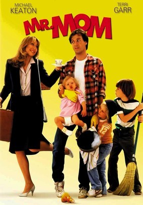Mr Mom DVD cover, yellow background with title in red letters. Teri Garr wears a skirt suit and smiles as she hands her teacup to Michael Keaton, who is looking unimpressed and surrounded by kids and chaos..