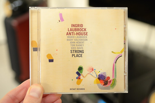 Ingrid Laubrock Anti-House - Strong Place