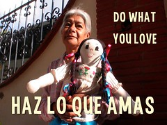 All Travel is Local: Do What You Love = Haz Lo Que Amas