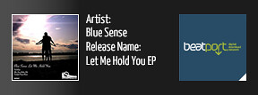 BSR0007: Blue Sense - Let Me Hold You EP