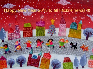 Happy New Year 2013 to all Flickr-Friends !!!