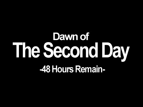Dawn of The Seconf Day