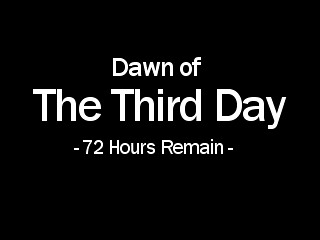 Dawn of The Third Day