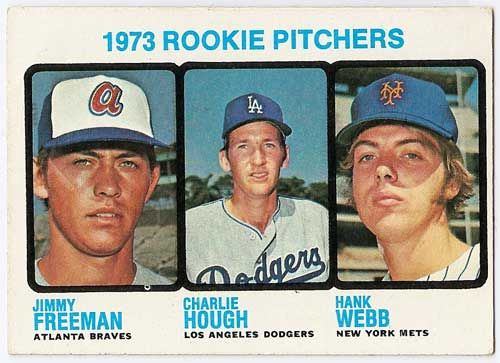 1973 Topps Jimmy Freeman / Charlie Hough / Hank Webb