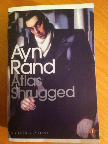 Atlas Shrugged - Ayn Rand