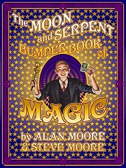 8399184907 00ef76447f m Forthcoming Work by Alan Moore for 2013 and Onwards