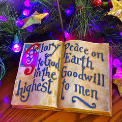 Glory to God in the Highest, Peace on Earth, Goodwill to Men
