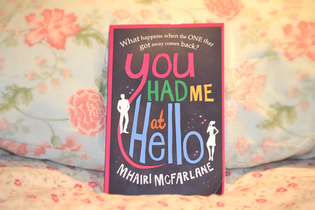 A book review of You had me at hello by Mhairi McFarlane