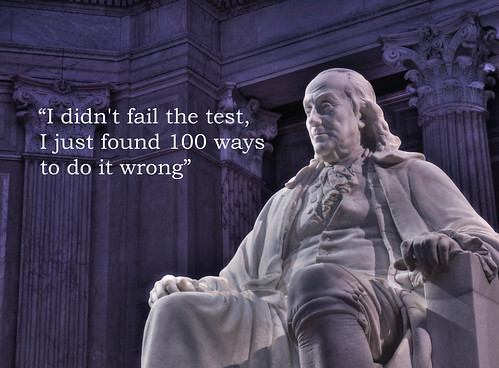 Ben Franklin Quote - Failing 100 Ways