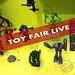 Toy Fair Live