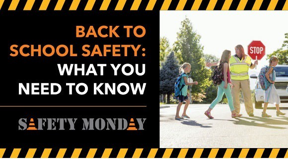 Back to School Safety Monday