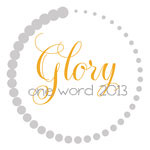 My One Word - Glory