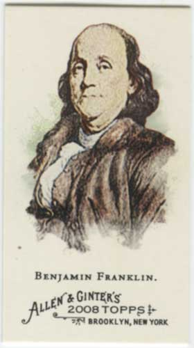 2008 Allen & Ginter Ben Franklin Mini