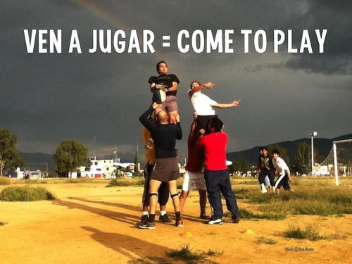 Oaxaca: Ven a jugar = Come to Play