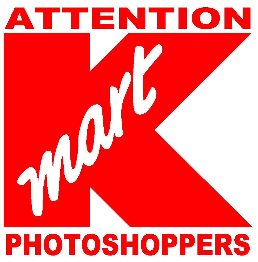 ATTENTION K-MART PHOTOSHOPPERS