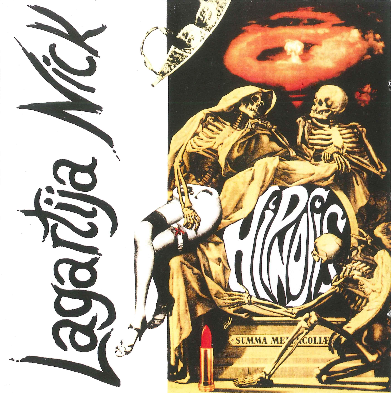 LAGARTIJA NICK: Hipnosis – Reedición (Chesapik 2012)