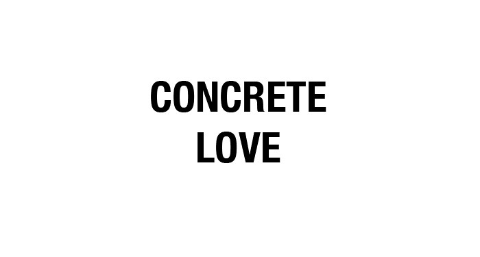 Concrete love
