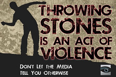 Throwing Stones is an Act of Violence