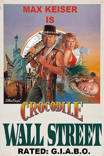 CROCODILE WALL STREET by Colonel Flick/WilliamBanzai7