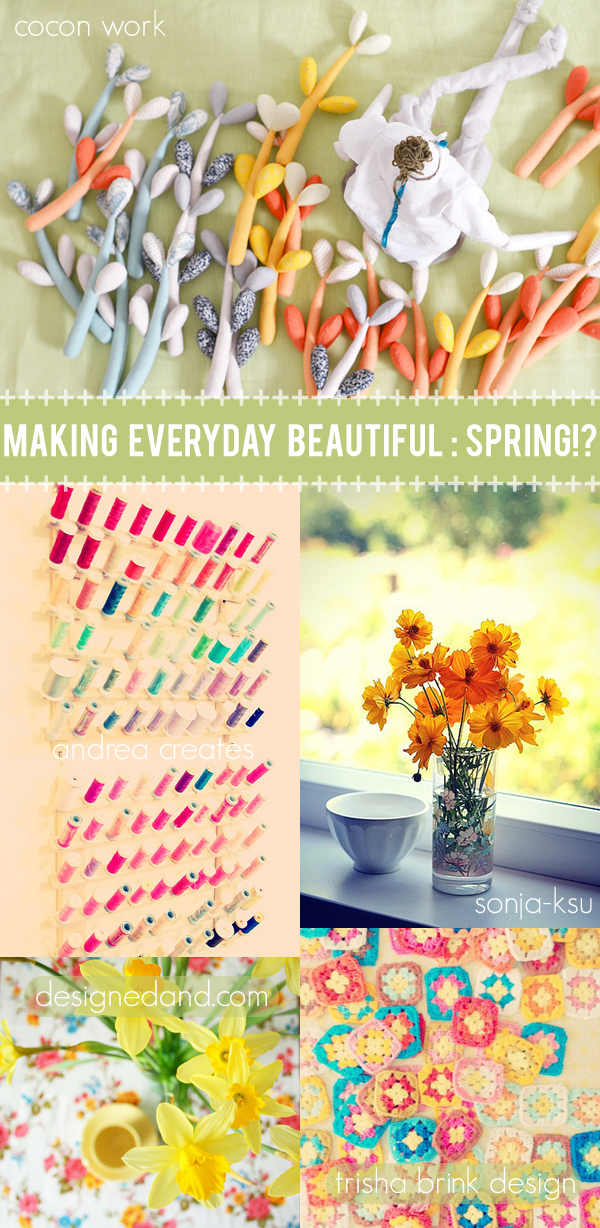 making everyday beautiful : spring!? | Emma Lamb
