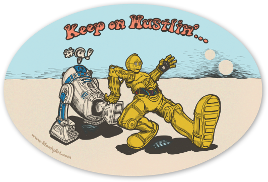 Keep on Hustlin'… Stickers