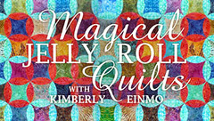 magical jelly rolls with Kimberly Einmo