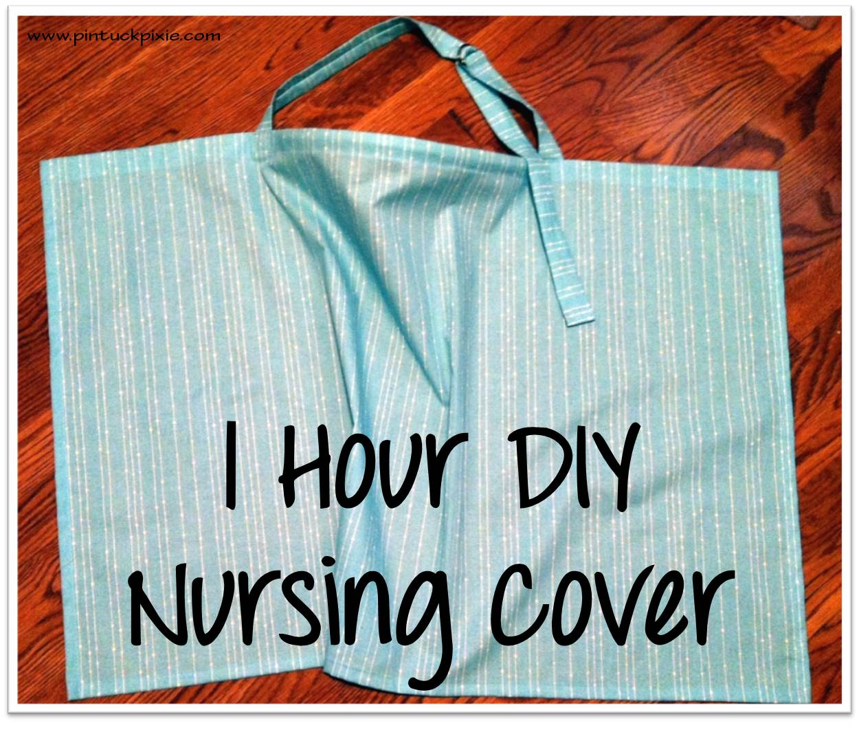 One 1 Hour Simple Diy Nursing Cover Easy To Follow