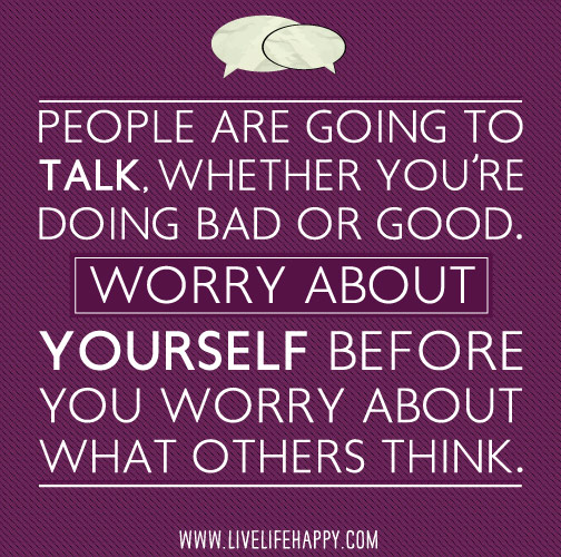 Talking Bad About Someone Quotes: People Are Going To Talk