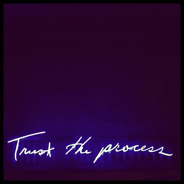Trust the process from Flickr via Wylio