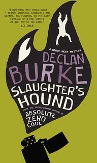 Declan Burke, Slaughter's Hound