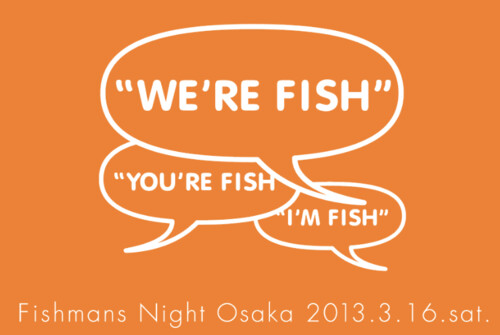 fishmansnight osaka 2013