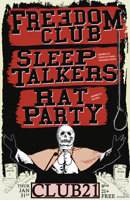1/30/13 FreedomClub/SleepTalkers/RatParty