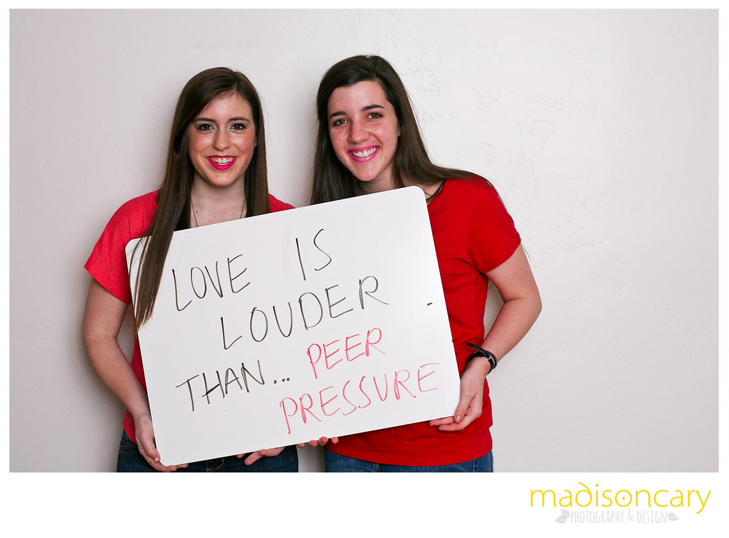 love is louder than peer pressure