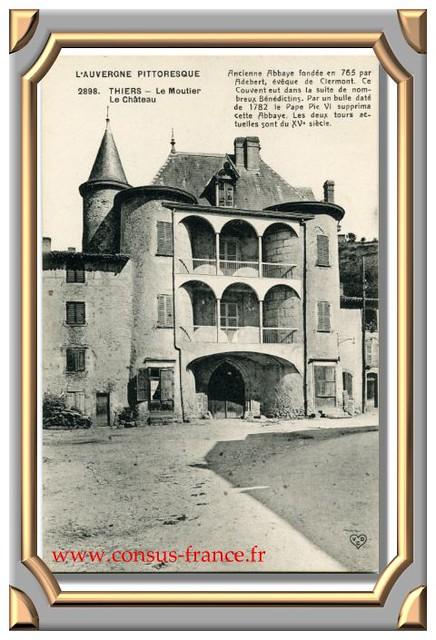 2898. THIERS - Le Moutier Le Château - 70-150