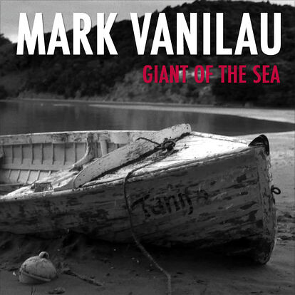 "Mark Vanilau ""Giants of the Sea\"""