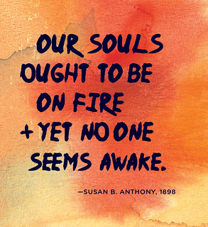 quote: our souls ought to be on fire and yet no one seems awake