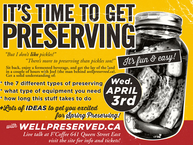 Upcoming WellPreserved Class (Toronto)   Time to Preserve! Classes
