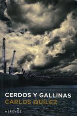 Carlos Quílez, Cerdos y gallinas