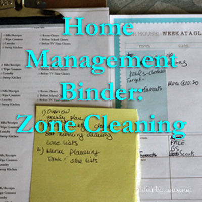 Home Management Binder: Zone Cleaning