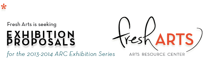 Fresh Arts is seeking exhibition proposals from emerging artists and independent curators! Deadline is March 31