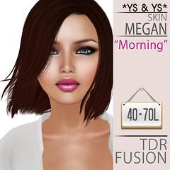 Megan Skin 70L$ @TDR Fusion