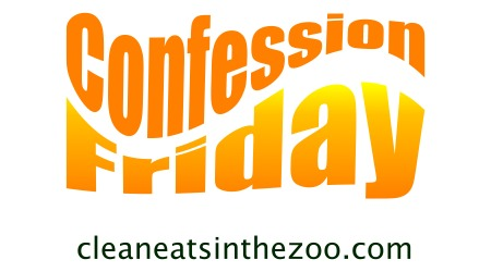 Confession Friday